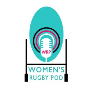 Womens Rugby Podcast